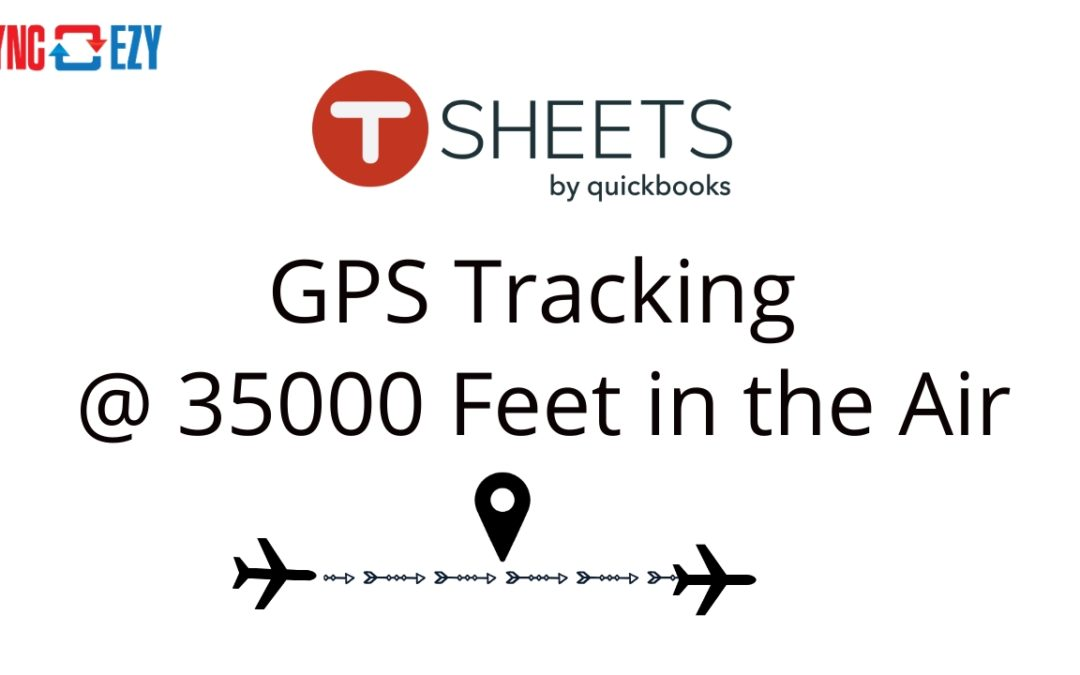 TSheets-GPS-Tracking-35000-Feet-in-the-Air-1080x675