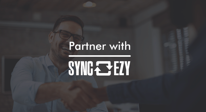 Why Partner with SyncEzy